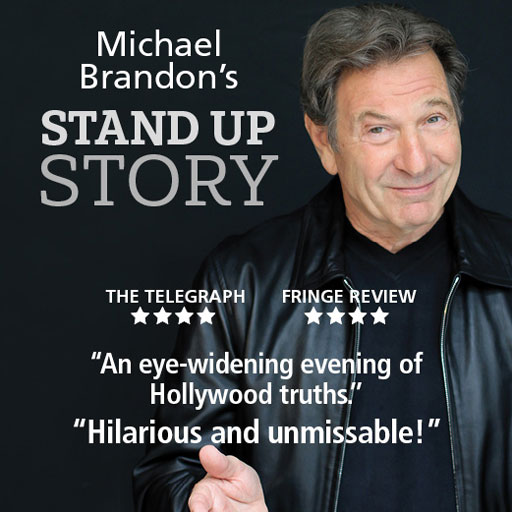 Michael Brandon's Stand Up Story