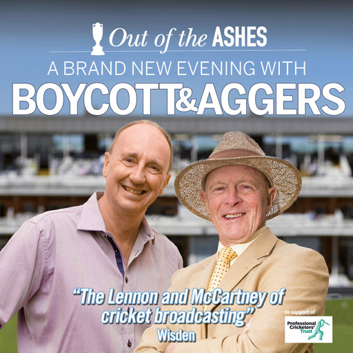 A Brand New Evening with Boycott & Aggers