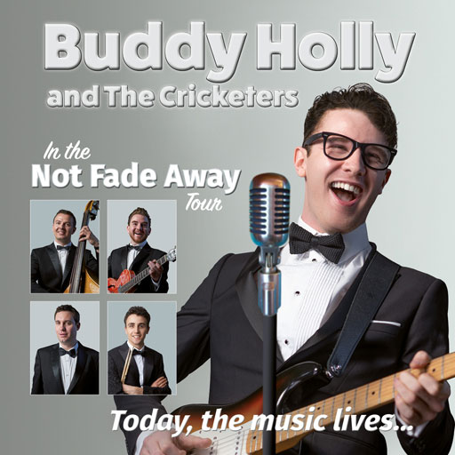 Buddy Holly & The Cricketers Not Fade Away Tour