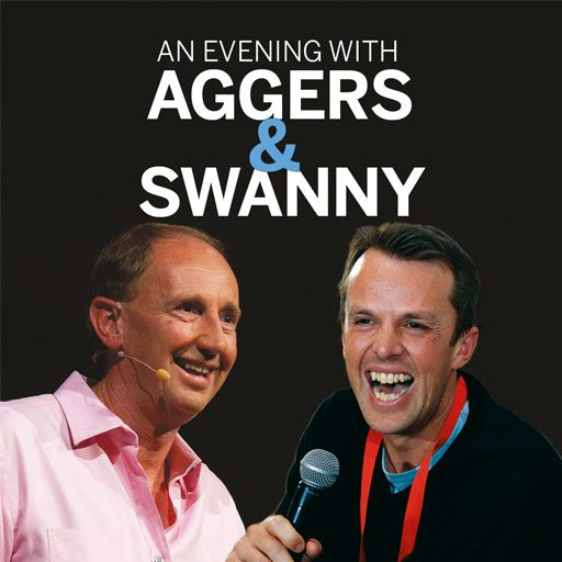An Evening with Aggers & Swanny